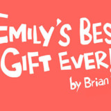 Emily's Best Gift Ever! Health Stories for Kids: New Babies