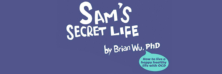Sam's Secret Life: Health Stories for Kids: OCD