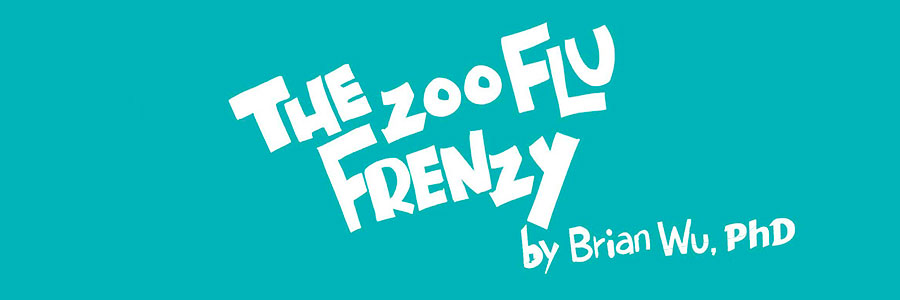 The Zoo Flu Frenzy. Health Stories for Kids: Influenza