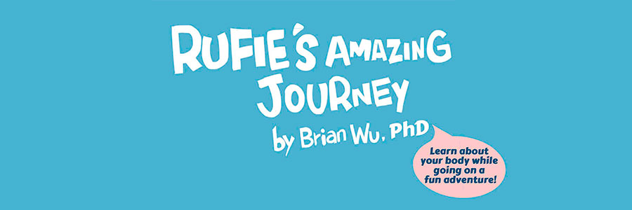Rufie's Amazing Journey. Health Stories for Kids: Cardiovascular System