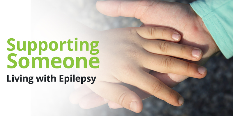Supporting Someone Living with Epilepsy
