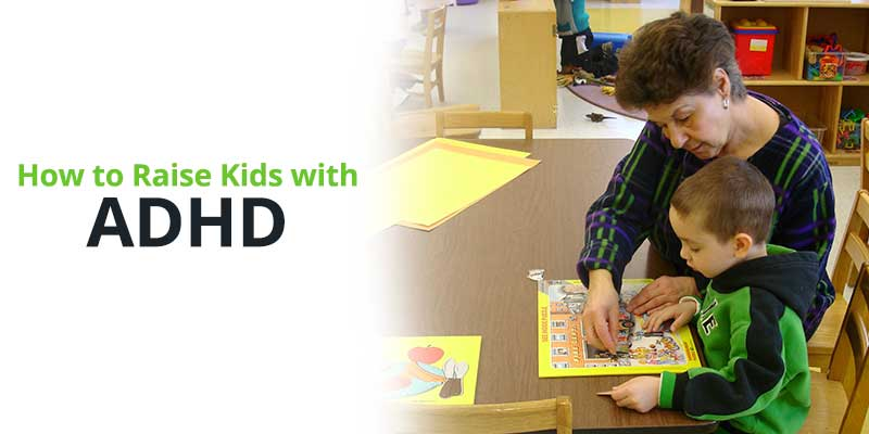 How to Raise Kids with ADHD