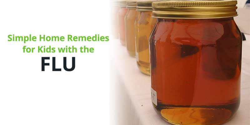 Simple Home Remedies for Kids with the Flu