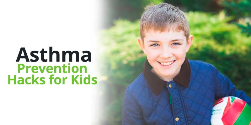 Asthma Prevention Hacks for Kids